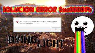 Dying Light y GTA V: Solución error 0xc00007b DEFINITIVA