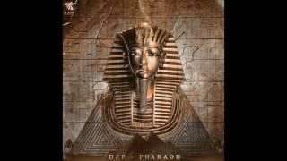 DZP - Pharaoh (Original Mix)