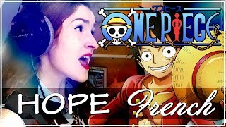 ❖ [French Adaptation] Hope (Opening 20) - One Piece width=