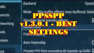 PPSSPP v1.3.0.1 - Best Settings for ALL GAMES!  - PSP Emulator  (NO LAG)