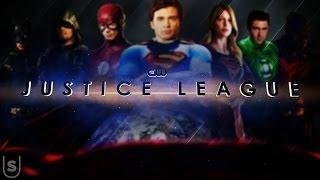 CW's JUSTICE LEAGUE - Fan Edit Special (Fan Made)