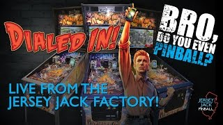 """getlinkyoutube.com-Dialed In! pinball live from the Jersey Jack Factory 10/22/16 """"Bro, do you even pinball?"""""""