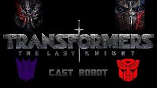getlinkyoutube.com-Transformers 5 : The Last Knight - CAST ROBOT 2017 (1080p)