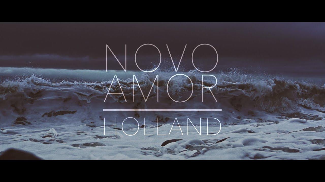 Novo Amor - Holland (official video) thumbnail