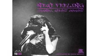 Chanel West Coast - New Feeling (Audio)