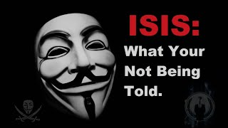 getlinkyoutube.com-Anonymous: - ISIS - What You're Not Being Told.