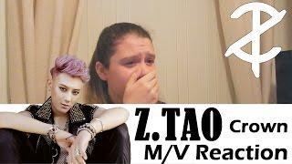 getlinkyoutube.com-Z.TAO – CROWN (Music Video) Reaction