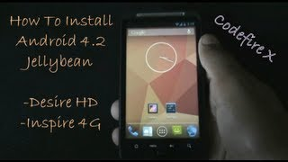 getlinkyoutube.com-How To install Android 4.2 Jellybean on Desire HD & Inspire 4G - Codefire X