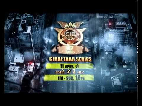 CID - Giraftaar - 11th April 2014 @10pm
