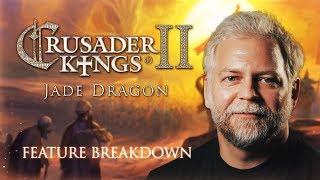 Crusader Kings II - Jade Dragon Feature Breakdown