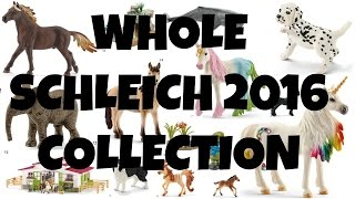 getlinkyoutube.com-WHOLE SCHLEICH 2016 COLLECTION | horzielover