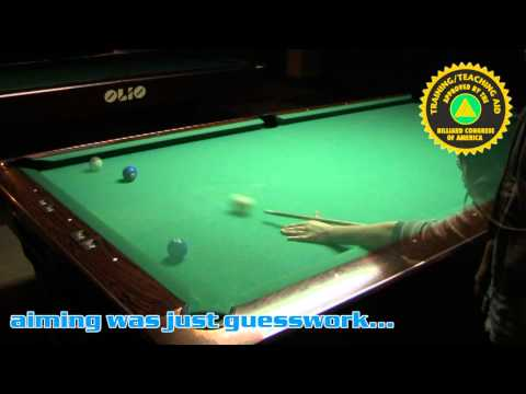How To Play Pool Better: [BCA] Billiard Congress of America approved Aiming Technique