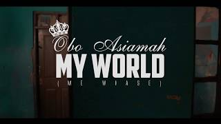 Obo Asiamah - My World (Official Video) width=