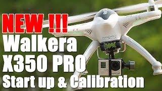 getlinkyoutube.com-Walkera X350 Pro Start Up Procedures & Calibration - HeliPal.com