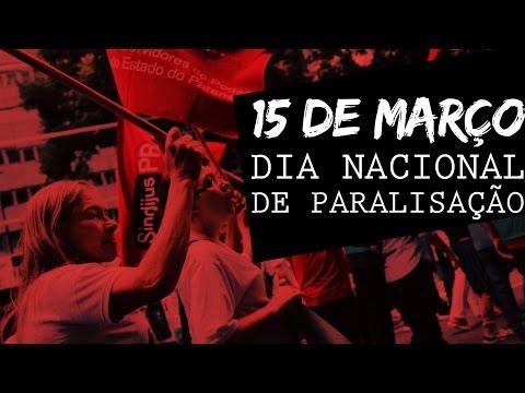 15 de Março - Dia Nacional de Paralisação, Sindijus-PR adere movimento em Curitiba