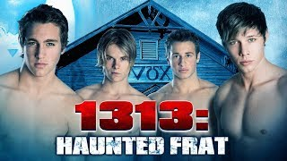 getlinkyoutube.com-1313: HAUNTED FRAT - Official Trailer