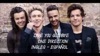getlinkyoutube.com-Love You Goodbye - One Direction (English-Español)