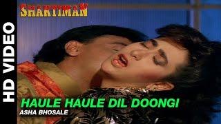Haule Haule Dil Doongi - Shaktiman   Asha Bhosle   Ajay Devgn & Karishma Kapoor