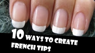 getlinkyoutube.com-10 WAYS TO CREATE FRENCH TIPS MANICURES | GIVEAWAY WINNERS | HOW TO BASICS | NAIL ART