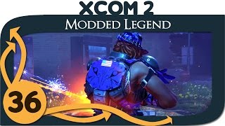 getlinkyoutube.com-XCOM 2 Modded Legend - Ep. 36 - Golden Thunder [Season 5]
