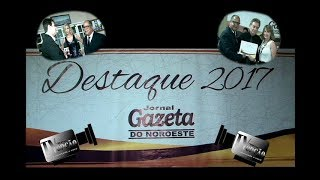 31ª Festa Destaque Gazeta do Noroeste-2017