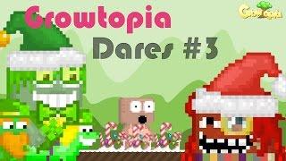 GrowTopia | Dares #3