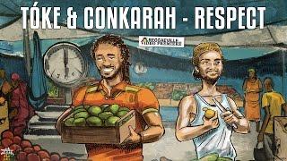 Tóke & Conkarah - Respect