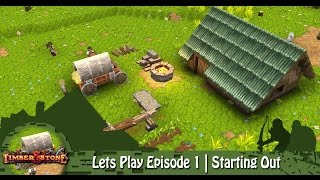 getlinkyoutube.com-Timber & Stone | Lets Play Episode 1 | Starting Out