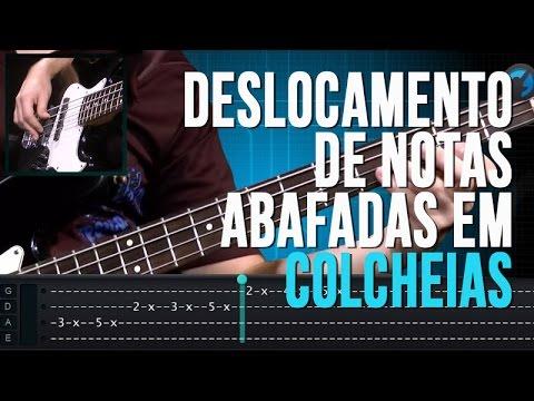 Deslocamento de Notas Abafadas em Colcheias (aula de contrabaixo)