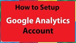 getlinkyoutube.com-How To Set Up Google Analytics Account Setup