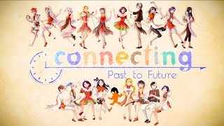 getlinkyoutube.com-Connecting ♬ Past to Future