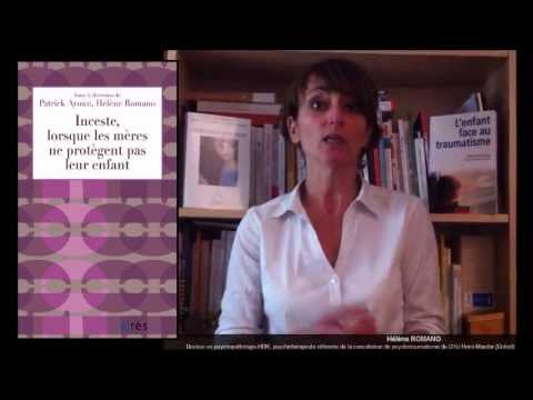 ROMANO Helene, AYOUN Patrick : Inceste, lorsque les mères ne protègent pas leur enfant