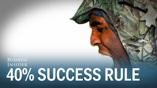 Navy SEAL's '40% Rule'