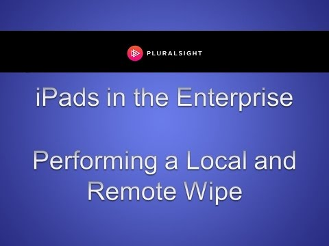 Performing Local and Remote iPad Wipes