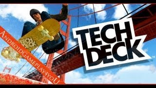 tech deck skateboarding android game gameplay