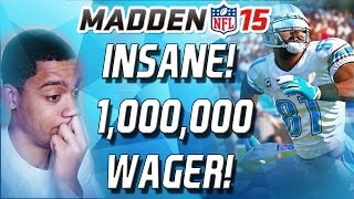 getlinkyoutube.com-INSANE 1 MILLION COIN WAGER VS DCOOP! - Madden 15 Ultimate Team