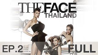 getlinkyoutube.com-The Face Thailand Season 2 : Episode 2 FULL : 24 ตุลาคม 2558