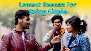 getlinkyoutube.com-Lamest Reason For Being Single In 2016