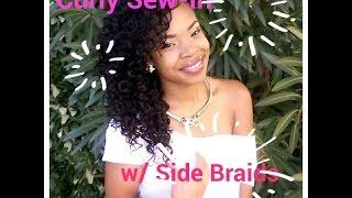 getlinkyoutube.com-Curly Sew-in w / Side Braids!!