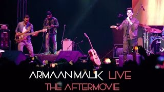 getlinkyoutube.com-Armaan Malik Live | The Aftermovie