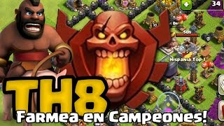 getlinkyoutube.com-¿Como subir a Campeones como Ayuntamiento TH8? | Clash of Clans