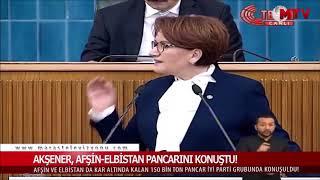 Akşener, Afşin-Elbistan pancarını konuştu!
