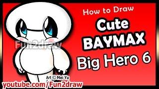 Cute Baymax - Big Hero 6 - How to Draw Disney Cartoon Characters Easy Popular Fun2draw Drawings