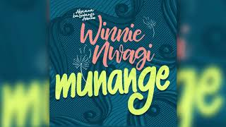 Munange by Winnie Nwagi (Official Audio)