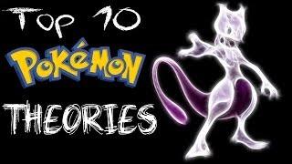 Top 10 Pokemon Theories