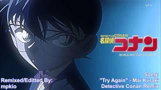 getlinkyoutube.com-Detective Conan Opening 35 (Full) - Try Again - Mai Kuraki - Detective Conan Remix - HD