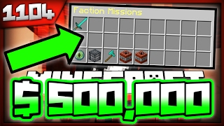 getlinkyoutube.com-Minecraft FACTIONS Server Let's Play - ABUSING A $500 000 MISSION?! - Ep. 1104