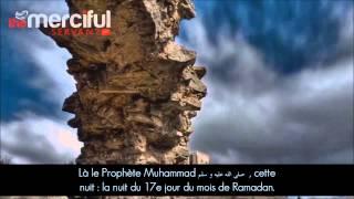 La bataille de Badr : 313 vs 1000   Un tournant dans l'histoire de l'Islam.