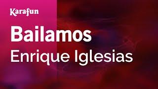 Karaoke Bailamos - Enrique Iglesias * width=