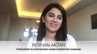 Reyhan Aktar. Anlattı - Projeler - Çalışan Kadın Sorunları - Girişimci Kadın Sorunları